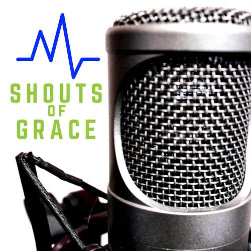 Shouts of GraceRadio Podcast BIG.png