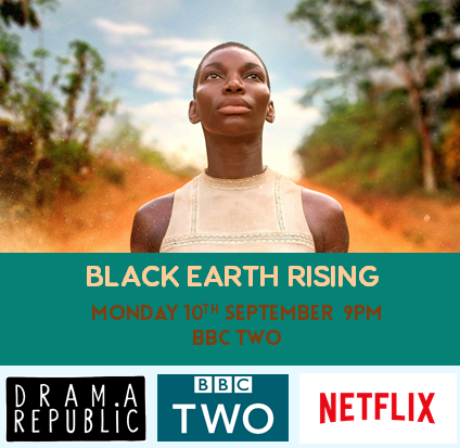 SEPTEMBER  Last year I got my first part in the  BBC 2/Netflix  series   Black Earth Rising   starring Michaela Coel, John Goodman and Harriet Walter. I appeared in the second episode as a hitman.   TRAILER.