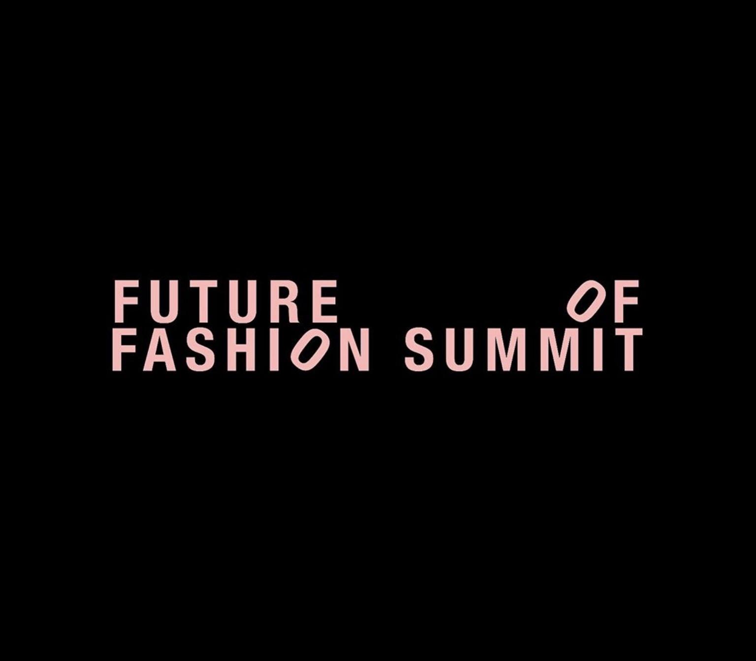 Future Of Fashion Summit