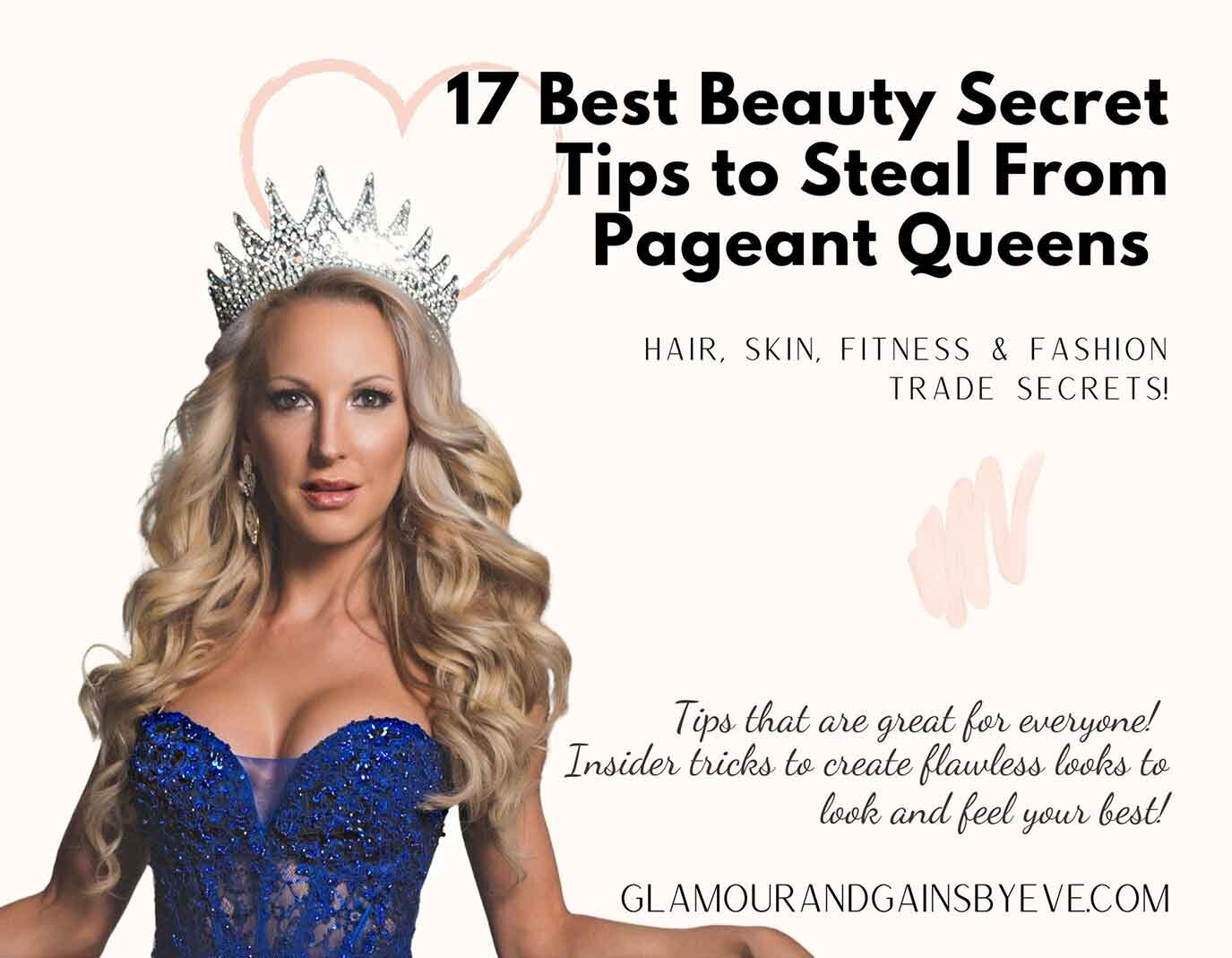 9 Beauty Secrets  Behind the scenes of a beauty pageant