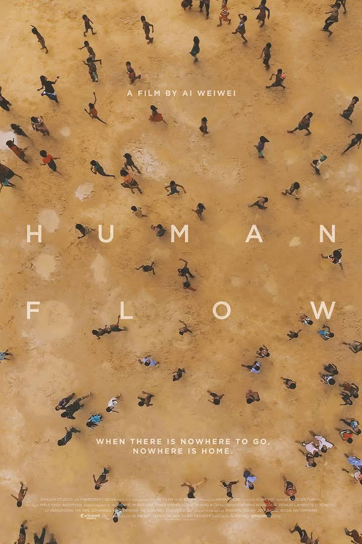- HUMAN FLOW, 2017 (USA) | *London preview*Over 65 million people around the world have been forced from their homes to escape famine, climate change and war in the greatest human displacement since World War II. Human Flow, an epic film journey led by the internationally renowned artist Ai Weiwei, gives a powerful visual expression to this massive human migration. The documentary elucidates both the staggering scale of the refugee crisis and its profoundly personal human impact.Captured over the course of an eventful year in 23 countries, the film follows a chain of urgent human stories that stretches across the globe in countries including Afghanistan, Bangladesh, France, Greece, Germany, Iraq, Israel, Italy, Kenya, Mexico, and Turkey.Director: Ai WeiweiLength: 2 h 20 minWhere and when: Somerset House, 5 December, 19:30Price and tickets: £15. Buy a ticket here.This screening will be a London preview, and the event will be introduced by one of the film's writers Tim Finch