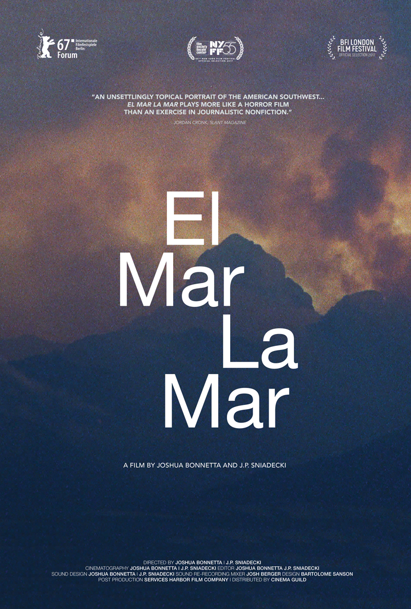 - EL MAR LA MAR, 2017 (USA)Vast and sprawling, the Sonoran Desert is mostly empty. The landscape is a landscape of death. Traces of human and animal attempts to venture through it accumulate, fade and decompose, until their very existence is inscribed in its topography. This is the route which the poorest of immigrants take. El Mar La Mar takes you through an unforgiving landscape where life and death, beauty and dread, hostile sunlight and glittering starlit nights mingle into a journey which few could live to tell. Director: Joshua Bonnetta and J. P. SniadeckiLength: 1h 34minWhere and when: Genesis Cinema, Sunday 2 December, 3.30pm