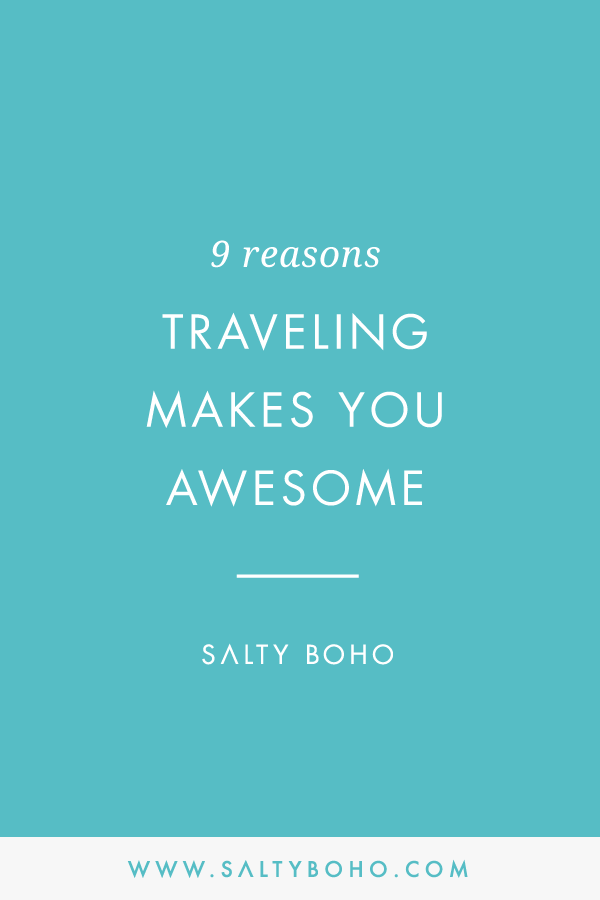 9 reasons traveling makes you awesome | Handmade Bohemian Beach Items from Sri Lanka | Salty Boho Boutique | www.saltyboho.com