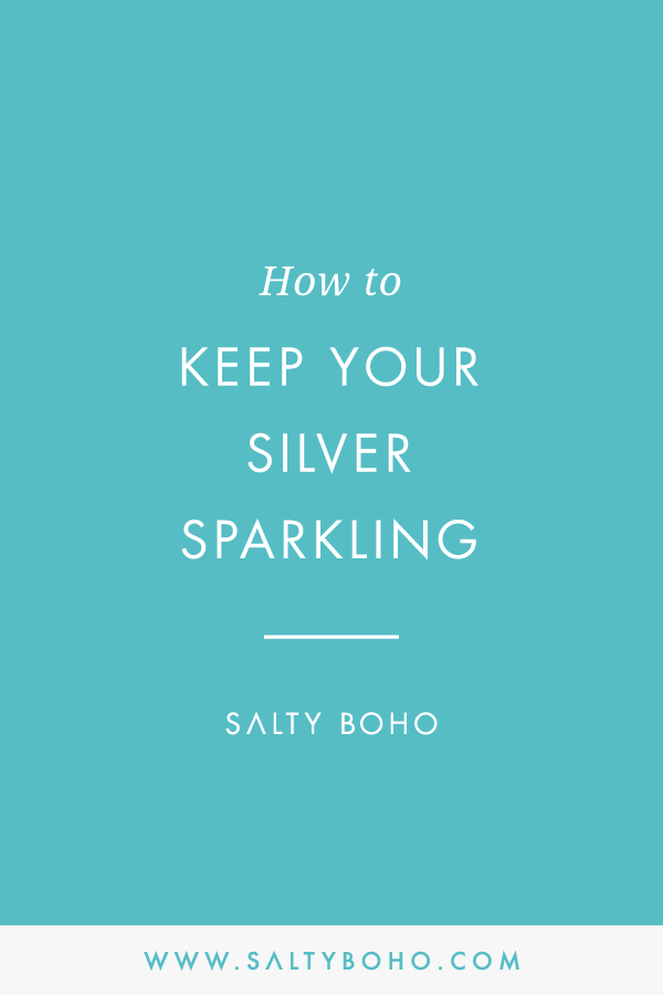 How to keep your silver shining |  Handmade Bohemian Beach Items from Sri Lanka | Salty Boho Boutique | www.saltyboho.com