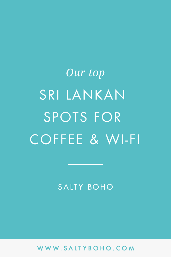 Our top sri lankan spots for coffee and Wifi |  Handmade Bohemian Beach Items from Sri Lanka | Salty Boho Boutique | www.saltyboho.com