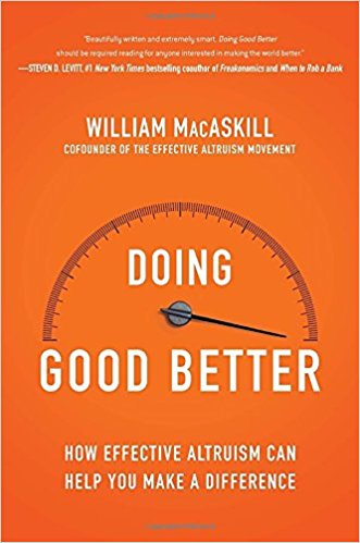 Find your inner philanthropist – Doing better by William MacAskill