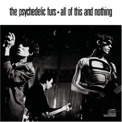 The_Psychedelic_Furs_-_All_of_This_and_Nothing.jpg