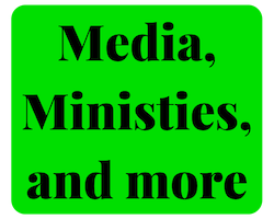 media, ministries, and more.png
