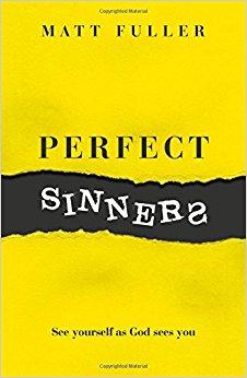 <b>Summer 2017</b> <br><u>Perfect Sinners</u> by Matt Fuller