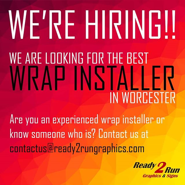 We are looking for the BEST wrap and graphics installer in central MA! Do you or someone you know fit this description? Share this post and help us get the word out! • • • #werehiringnow #centralmass #massachusetts #worcester #hiring #tagsomeone #wrapinstaller #3mwrap  contactus@ready2rungraphics.com