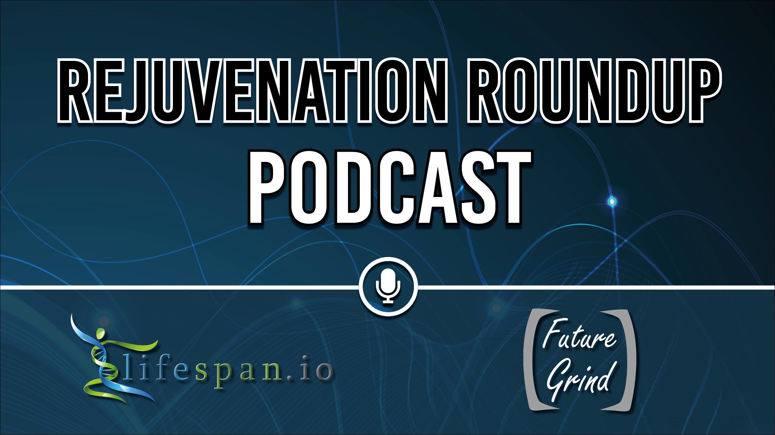 Rejuvenation Roundup Podcast_WIDE.jpg