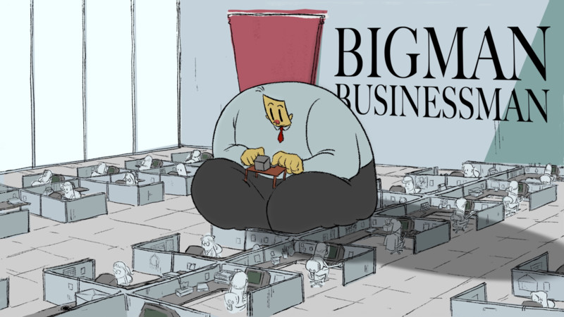 BIG MAN BUSINESS MAN  | Clarisse Chua