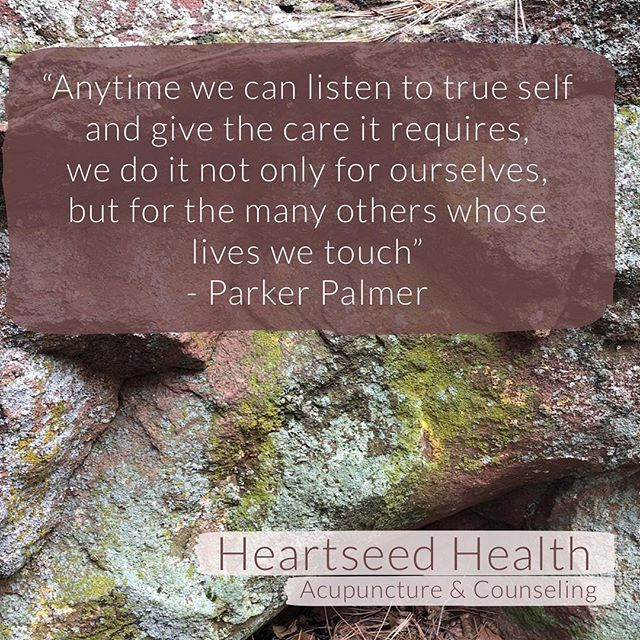 Wise words. Sometime self-care = allowing ourselves to receive care from others. If you're needing support, please let us know.  #selfcare #support #parkerpalmer #quotes #acupuncture #therapy #psychotherapy #counseling