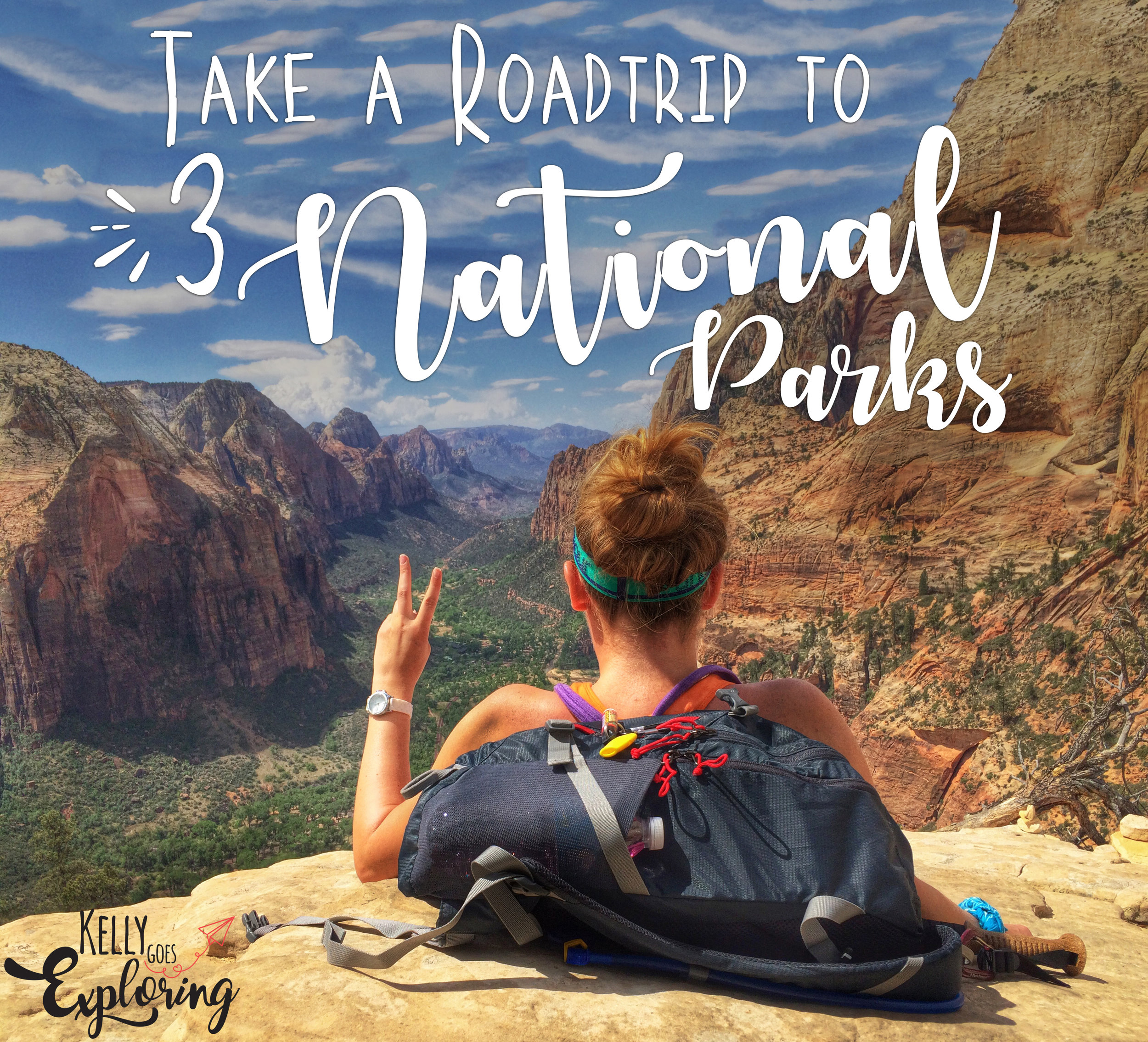 Go Exploring Travel - National Park Roadtrip - Zion, Bryce Canyon and the Grand Canyon