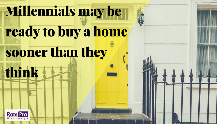 Millennials May Be Ready to Buy a Home Sooner Than They Think for RatePro Mortgage
