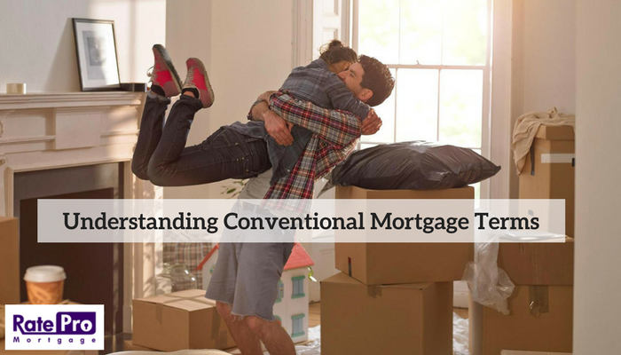 Understanding Conventional Mortgage Terms for RatePro Mortgage
