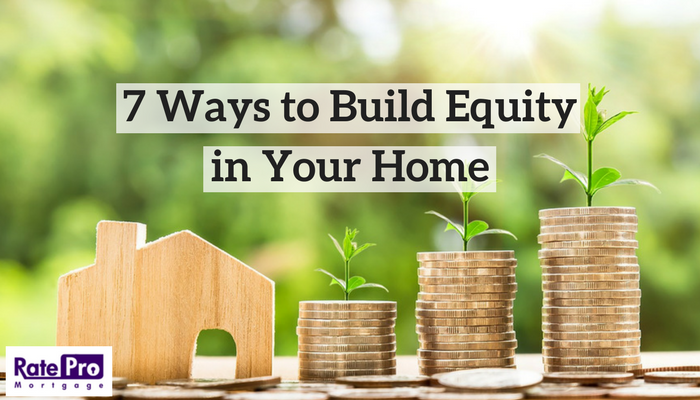 7 Ways to Build Equity in Your Home