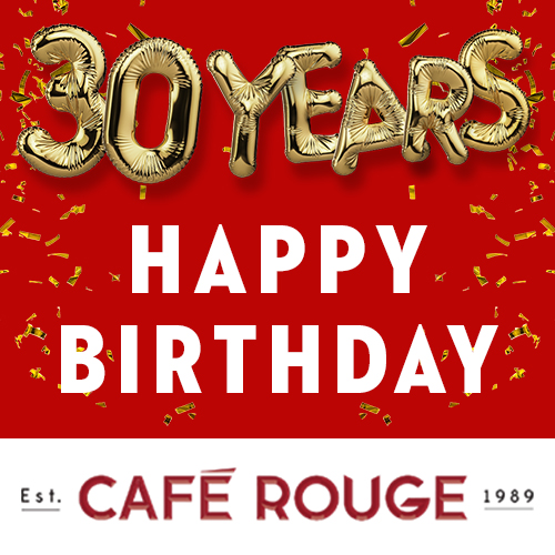 Café Rouge   Promotional website to celebrate Café Rouge's 30th Birthday  CLICK HERE TO VIEW