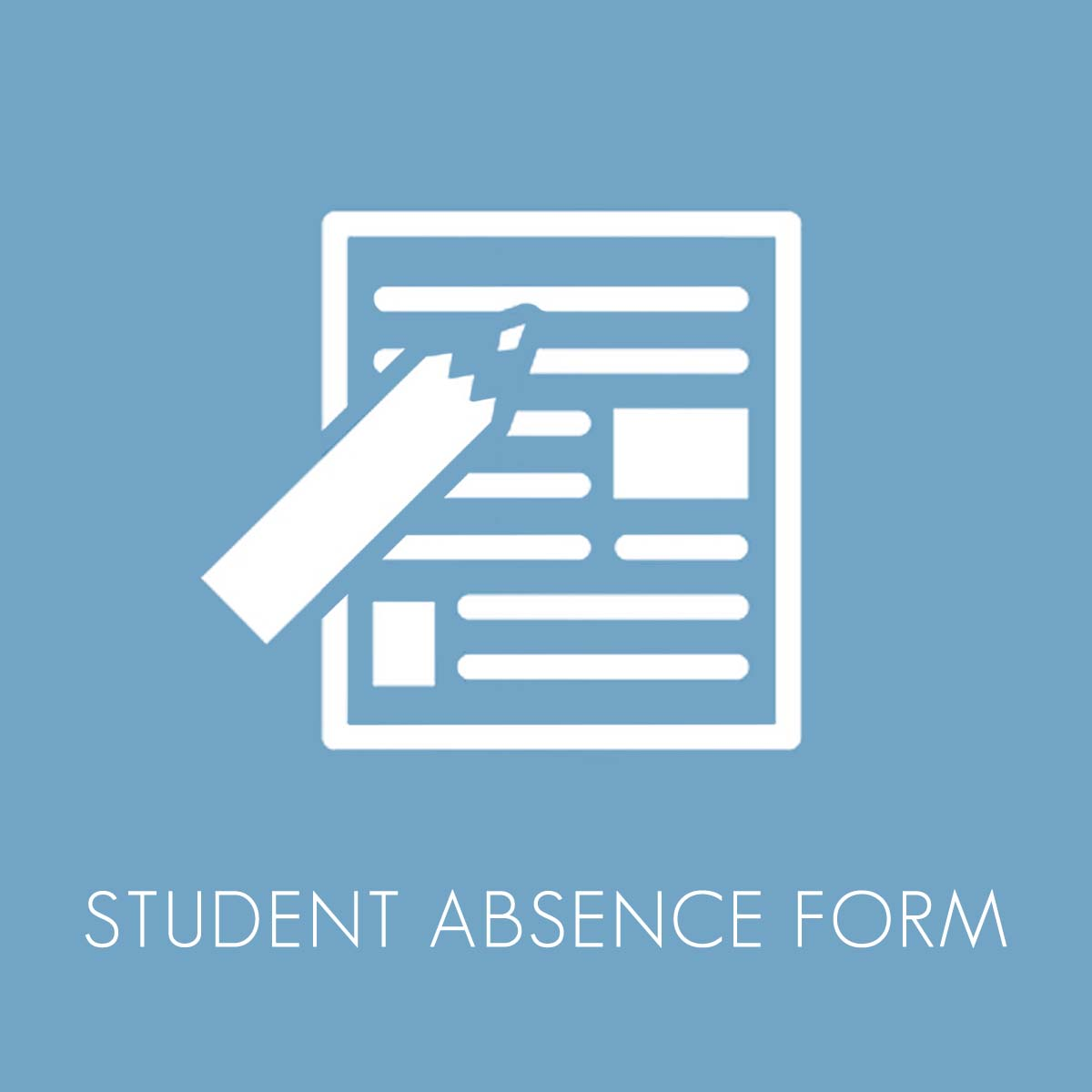 Copy of Student Absence Form
