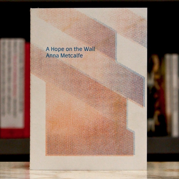 A Hope on the Wall - Anna Metcalfe