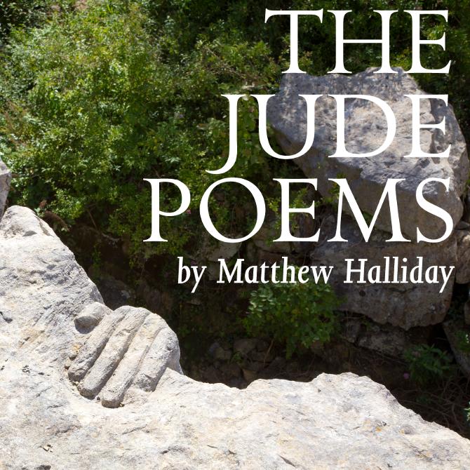The Jude Poems - Matthew Halliday