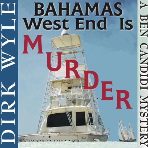 Bahamas West End Is Murder.jpg