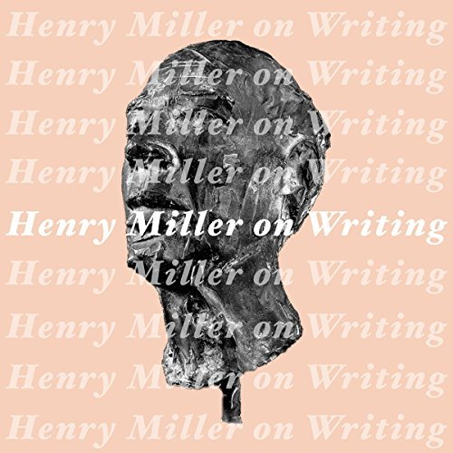 Henry Miller on Writing.jpg