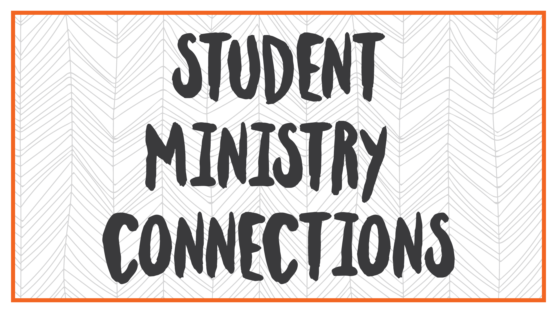 STUDENT-MINISTRY-CONNECTIONS.png