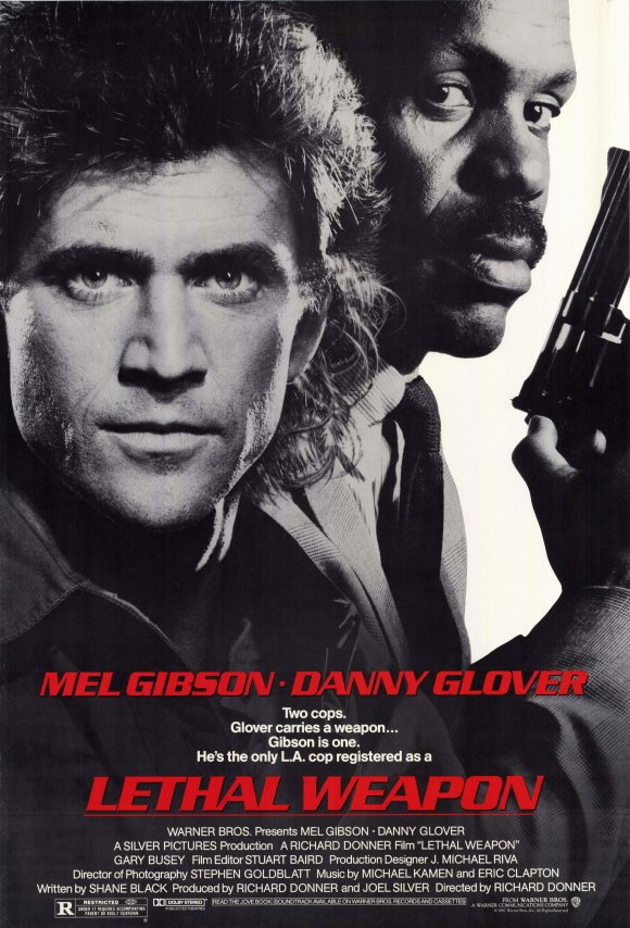 Poster for Lethal Weapon (1987), starring Mel Gibson and Danny Glover, directed by Richard Donner.
