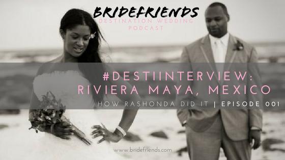 Bridefriends Guide to Destination Weddings Podcast - 001  Cover