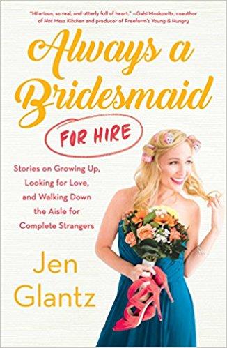 Bridefriends Guide to Destination Weddings Podcast - 004 - Jen Glantz  Always a Bridesmaid for Hire