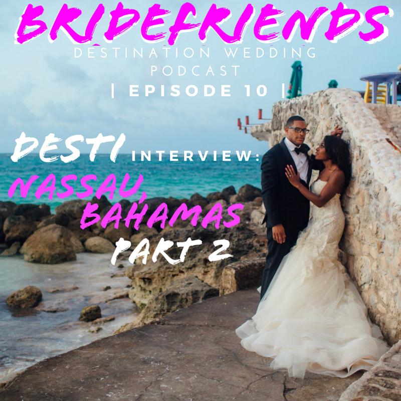 Bridefriends Guide to Destination Wedding Interview_ Chevita Phifer Stewart - Nassau, Bahamas - 010 Part 2.png