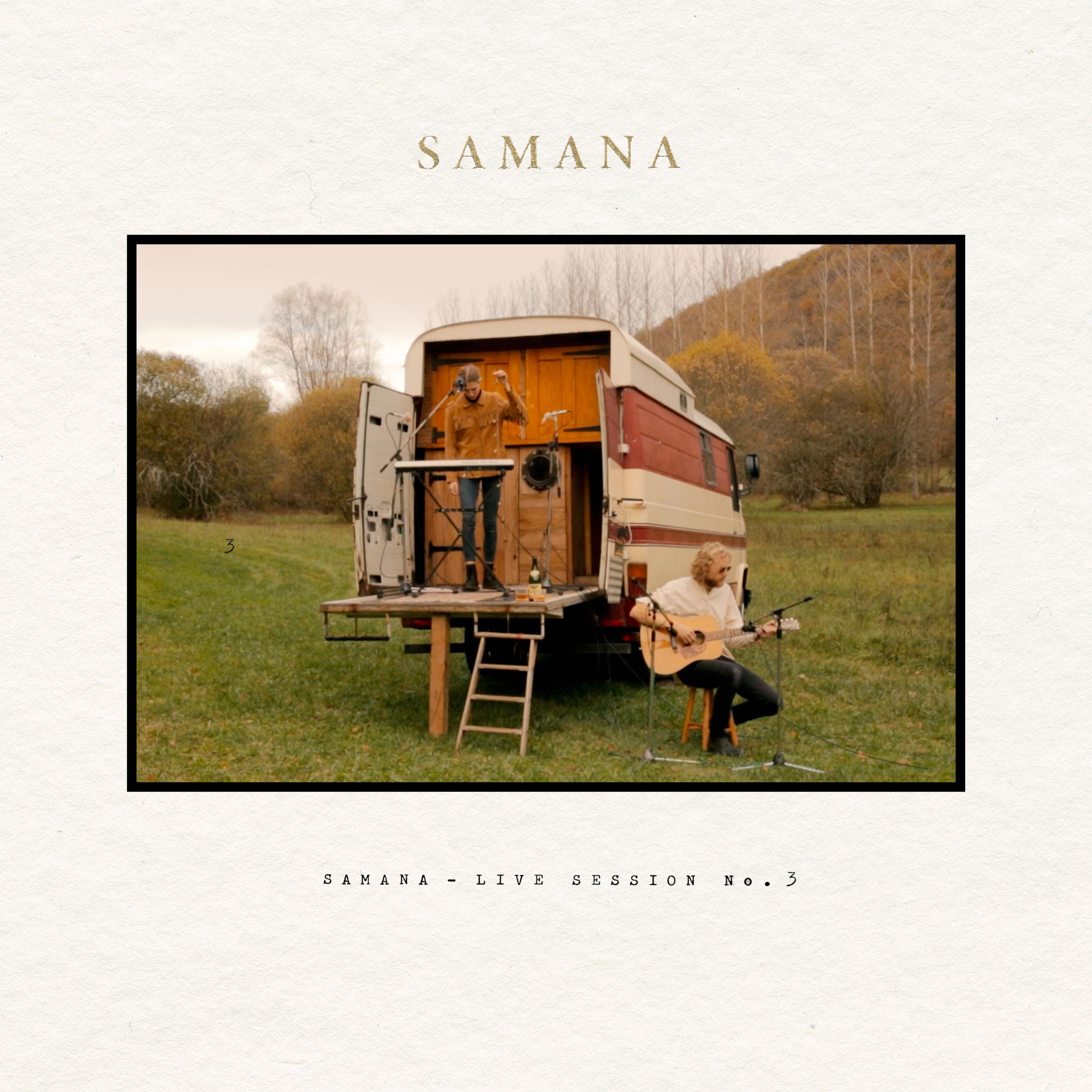 Samana, Samana music, Samana Live Session No.3, Samana Live