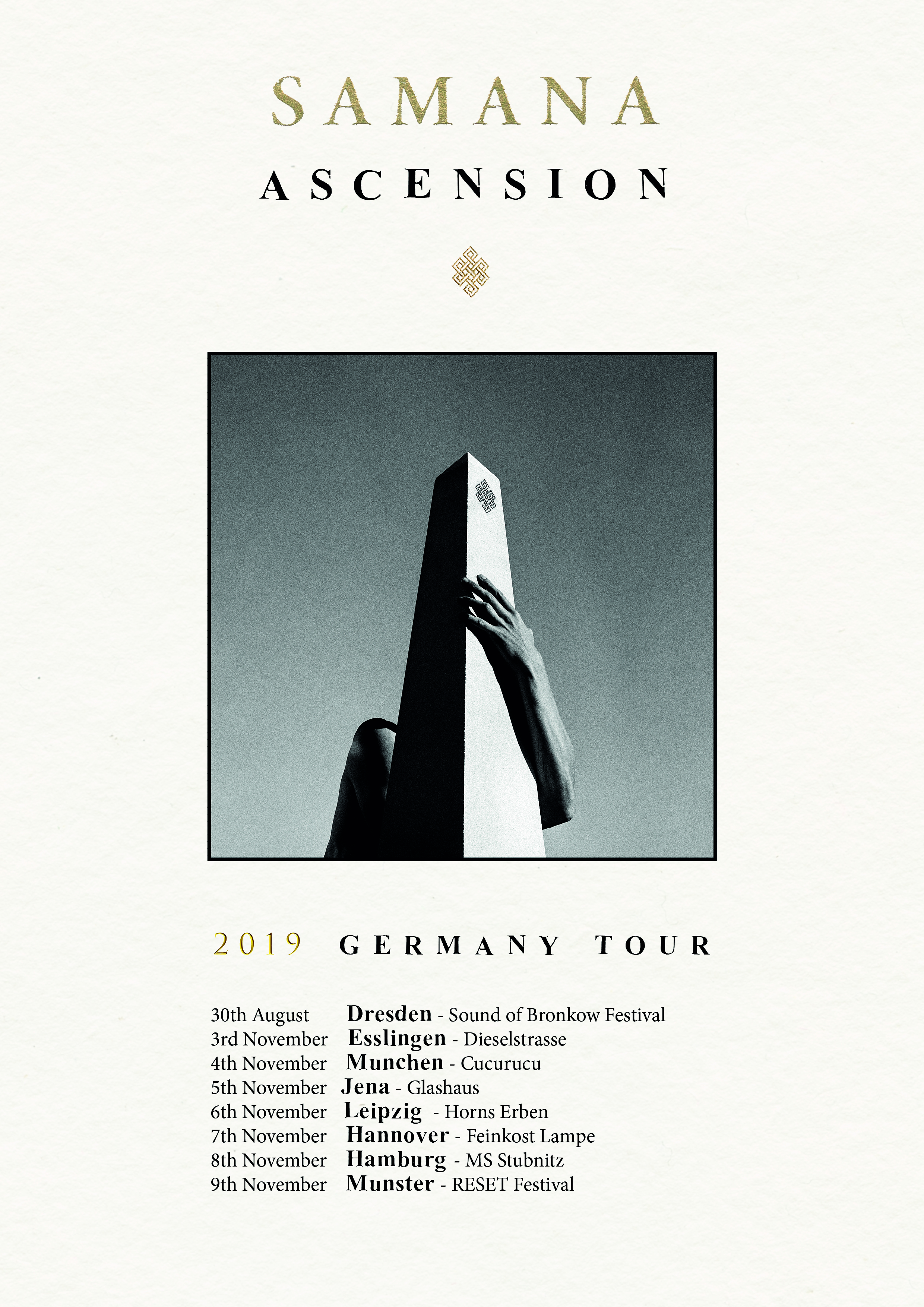 Samana Ascension Tour, Samana, Samana music, Album tour
