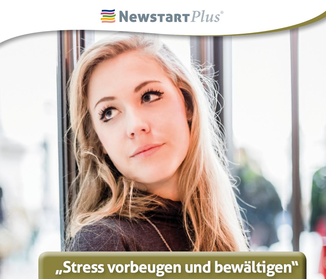 STRESS VORBEUGEN UND BEWÄLTIGEN