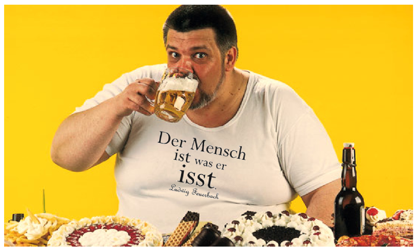 """....    Ohne Worte    ..    """"You are what you eat.""""   ...."""