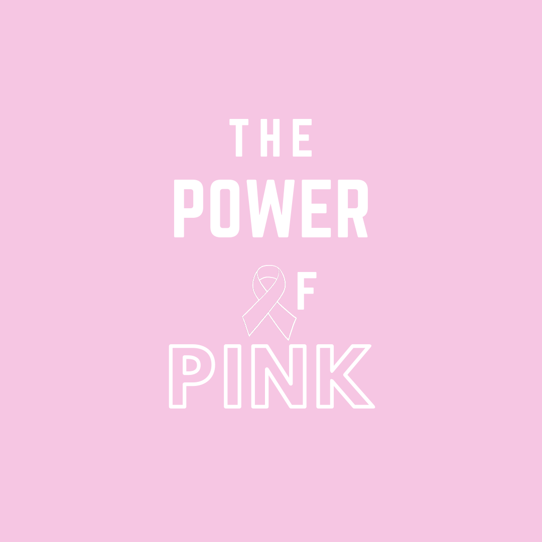 The Power of Pink (in white) Graphic
