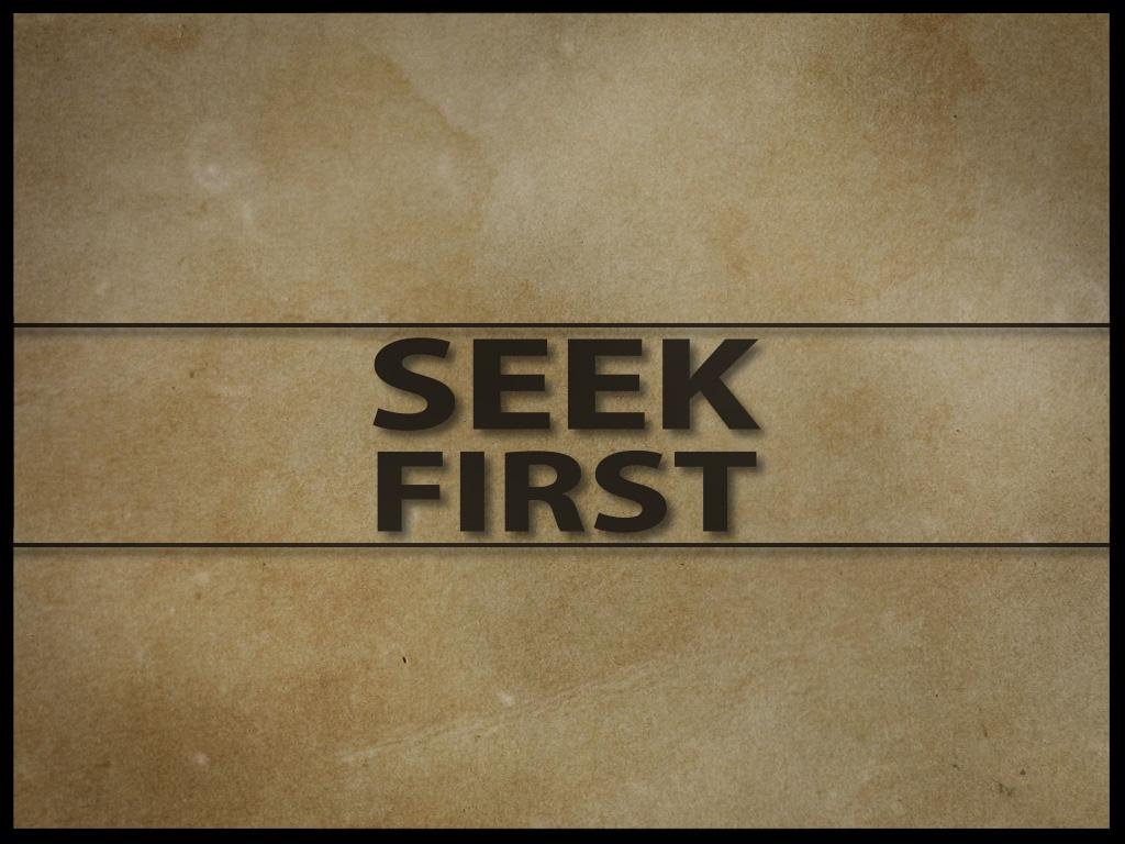 00 Seek First Slide.jpg