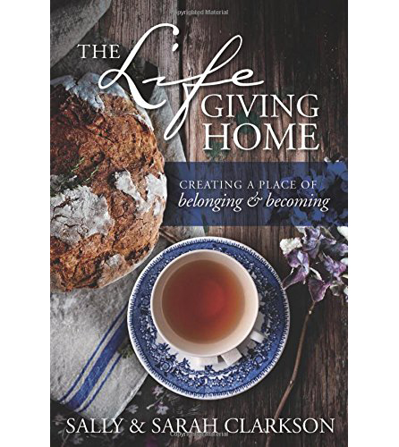 The Life Giving Home
