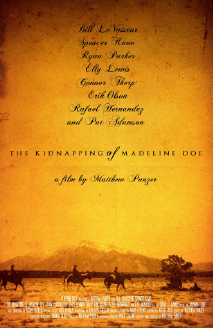 THE KIDNAPPING OF MADELINE DOE  (2014)  Director: Matthew Panzer