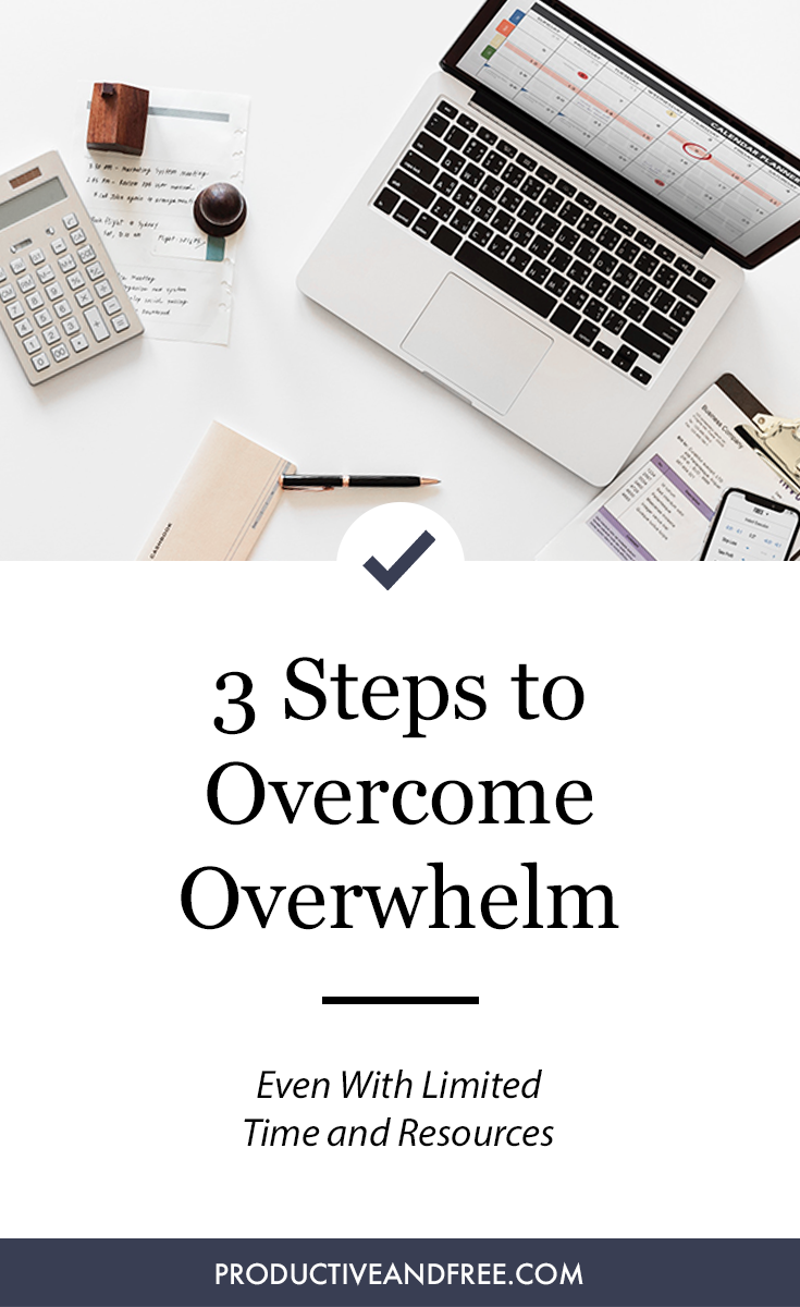 3 Steps to Overcome Overwhelm in 2018 and Beyond