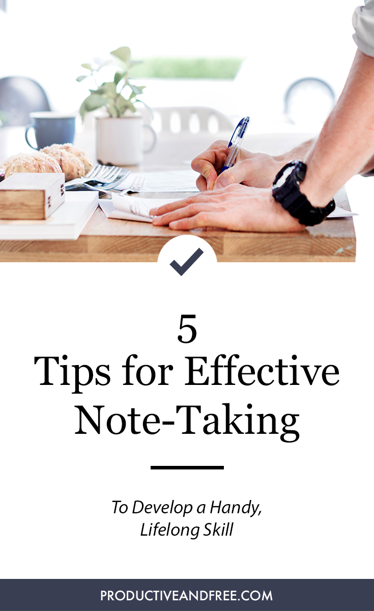 Effective Note-Taking Tips | ProductiveandFree.com