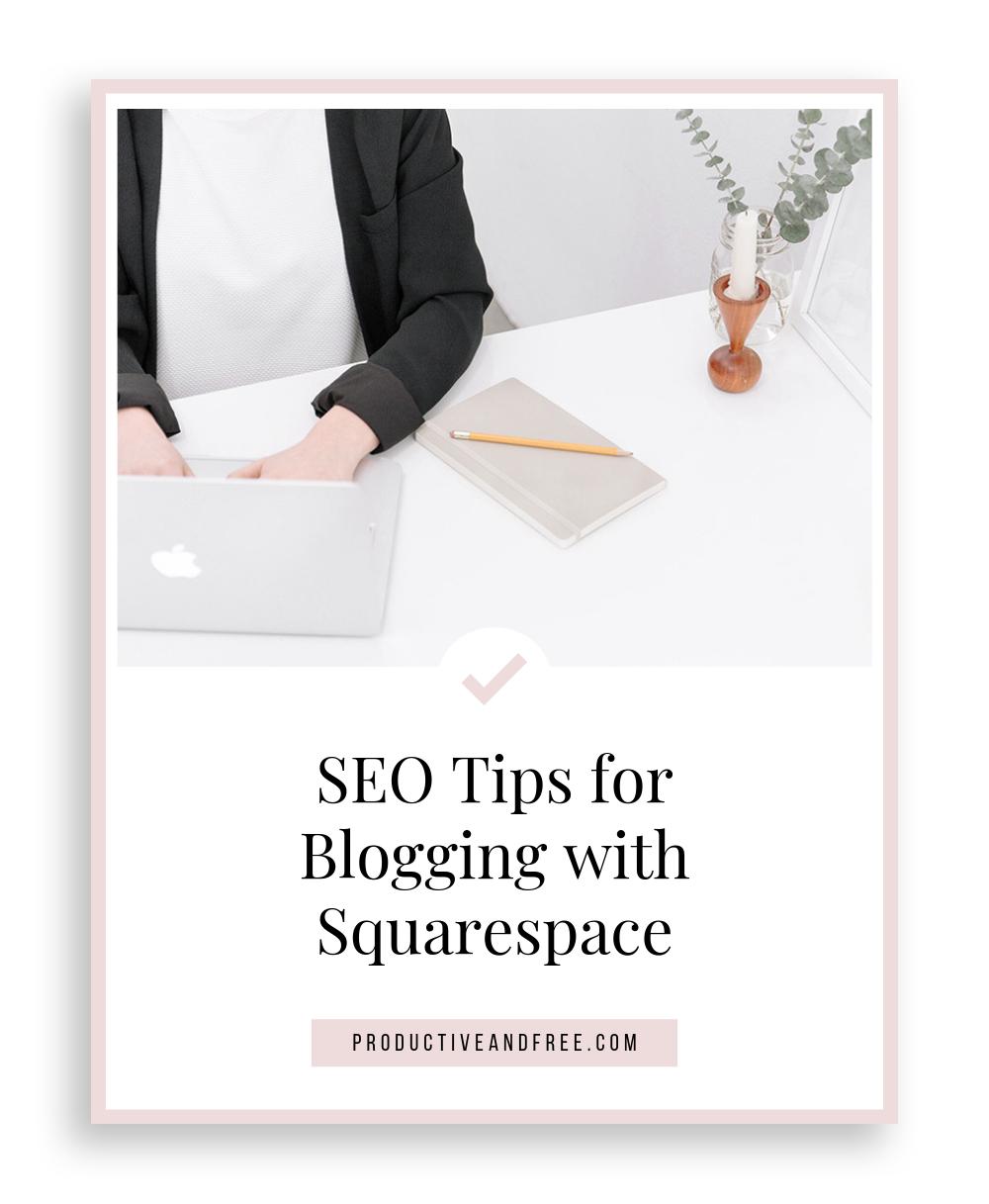 Squarespace Blog SEO Tips Checklist | ProductiveandFree.com
