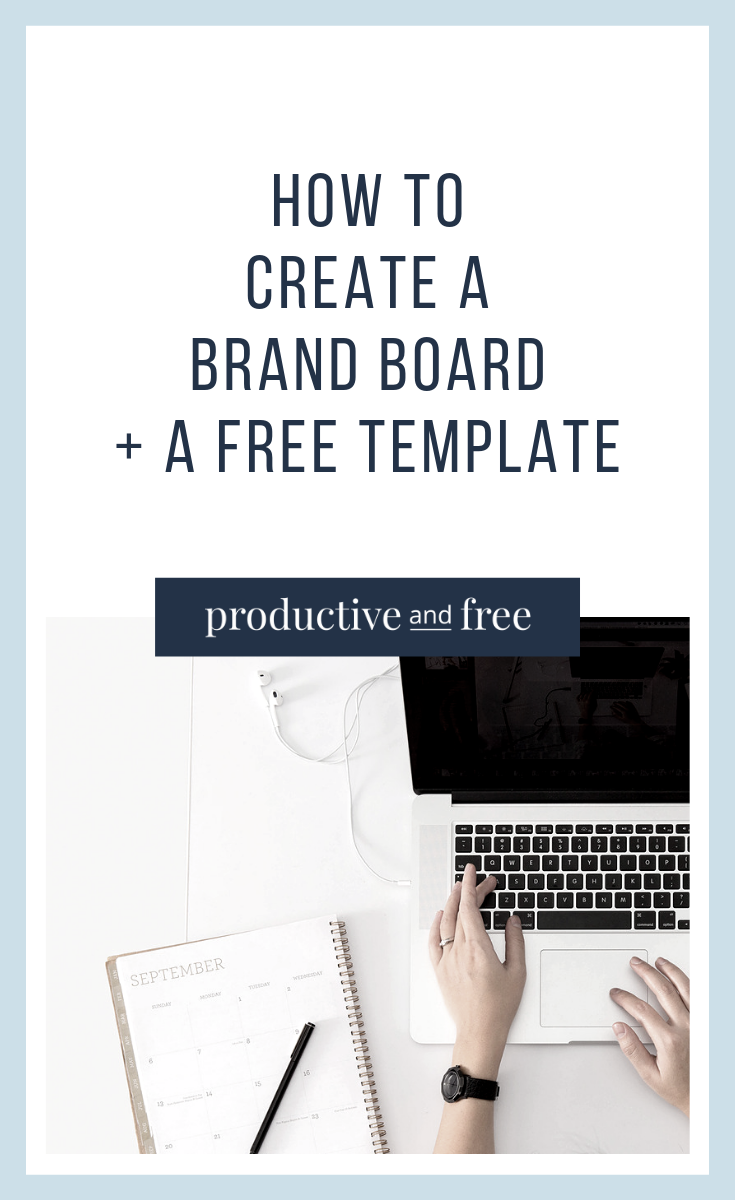How to Quickly Create a Brand Board for Your Business | ProductiveandFree.com
