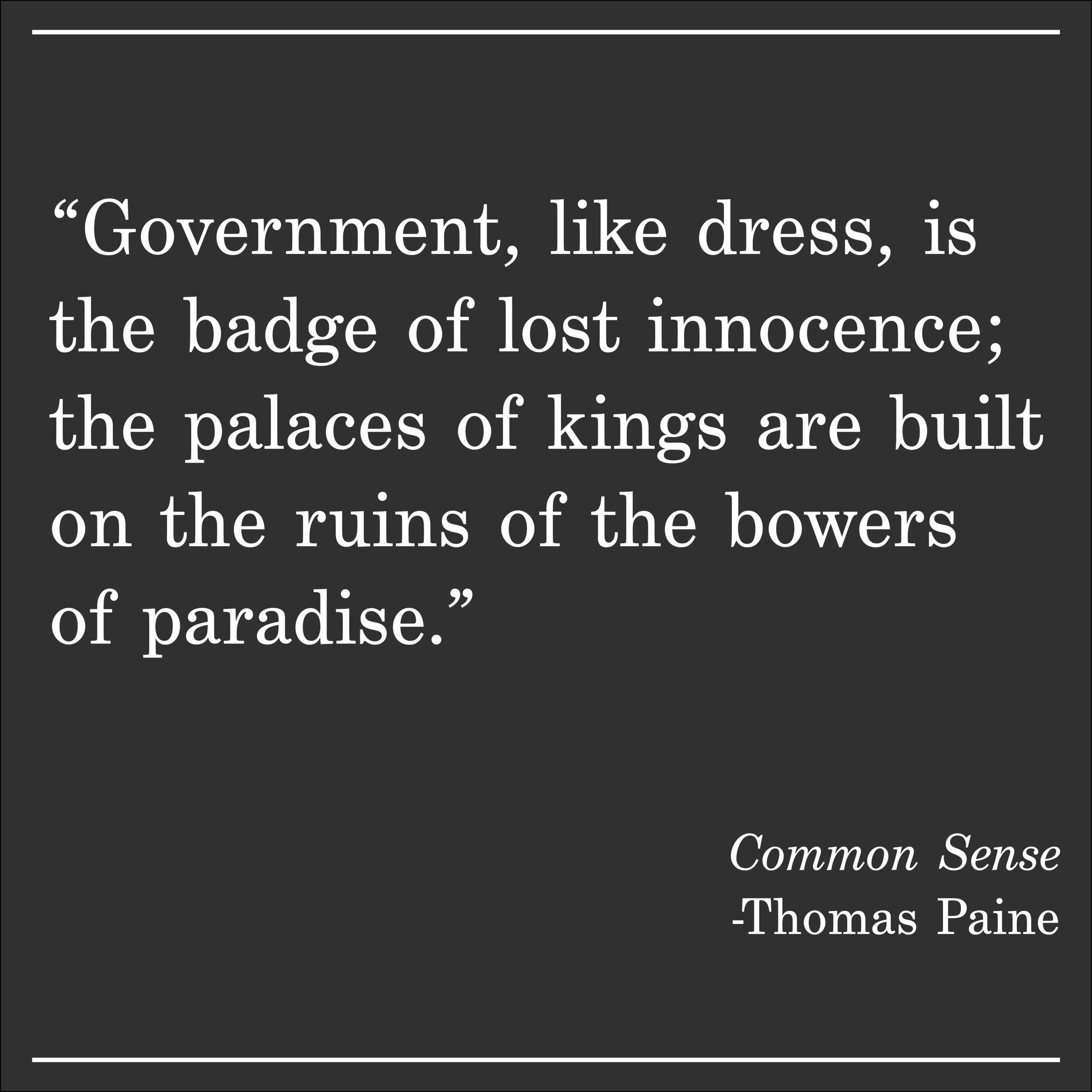 Daily Quote Thomas Paine Common Sense