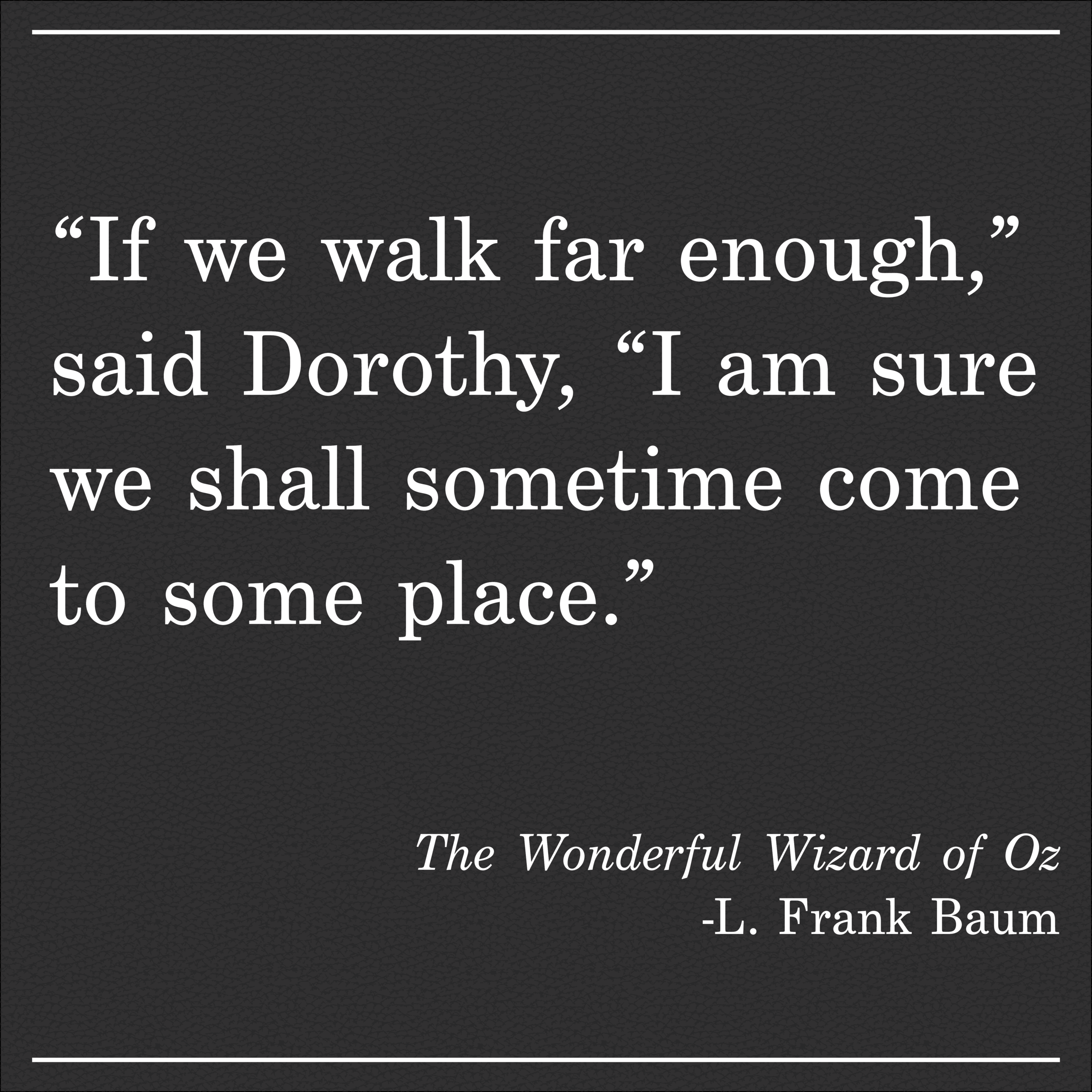 Daily Quote Baum Wizard of Oz