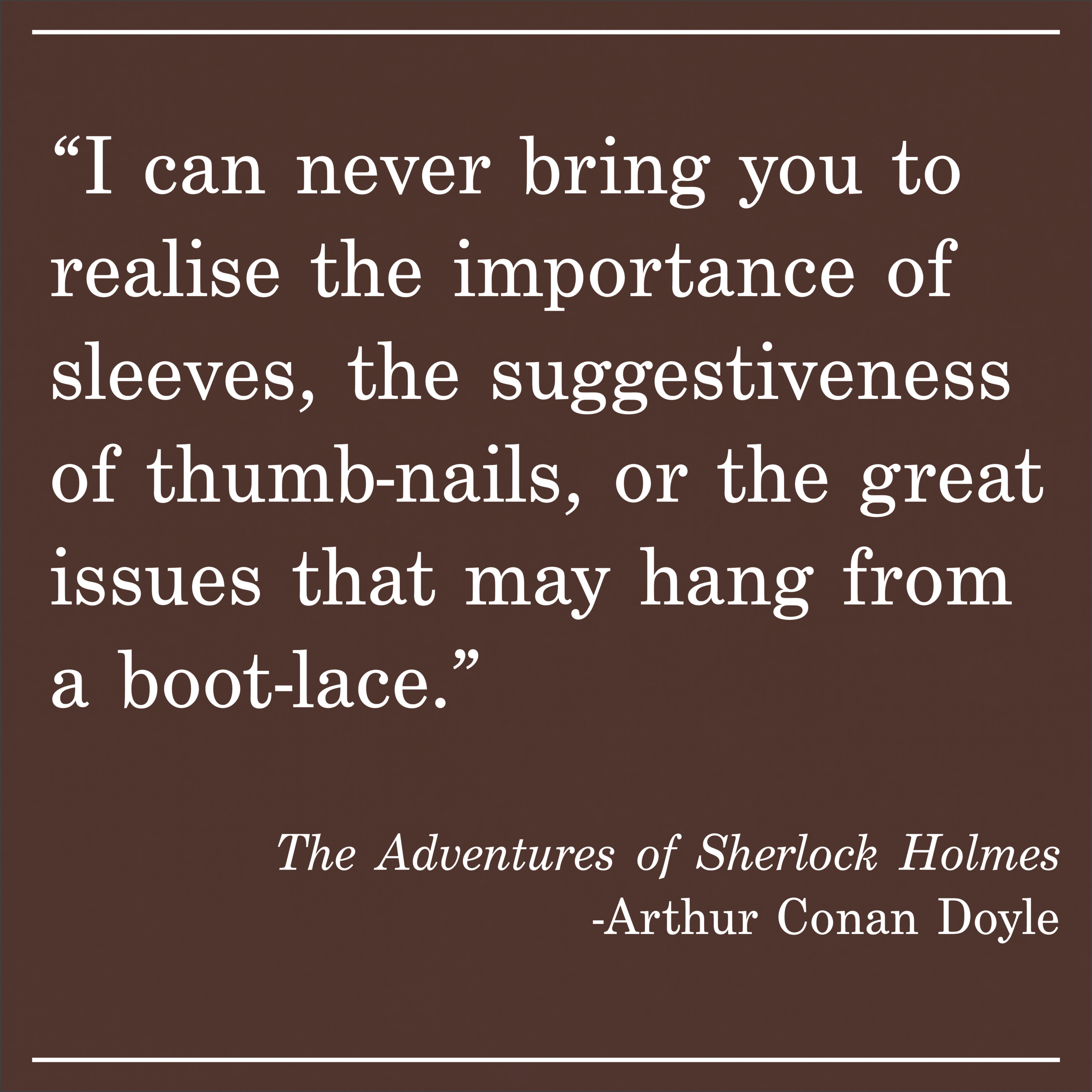 Daily Quotes The Adventures of Sherlock Holmes Arthur Conan Doyle