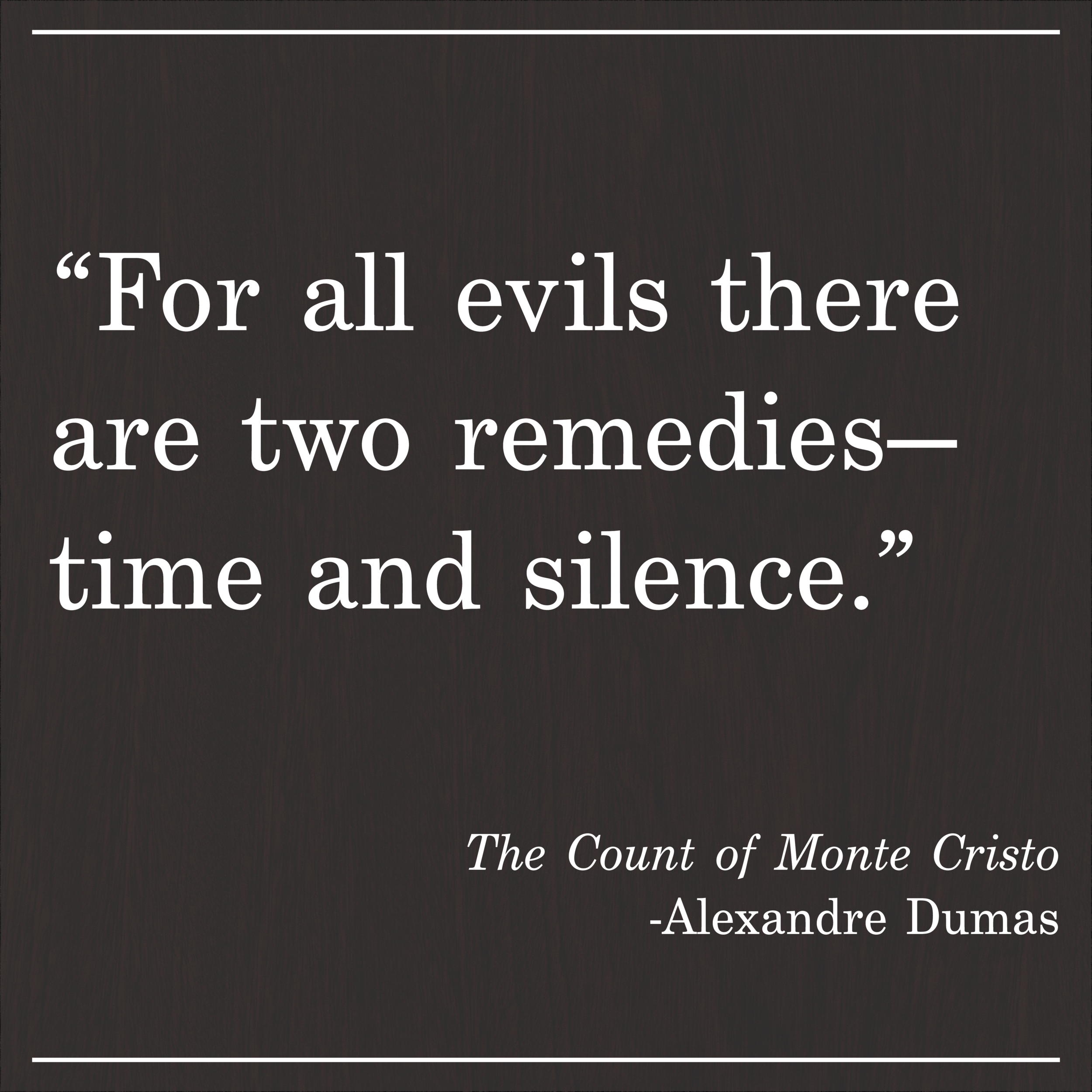 Daily Quote The Count of Monte Cristo Alexander Dumas