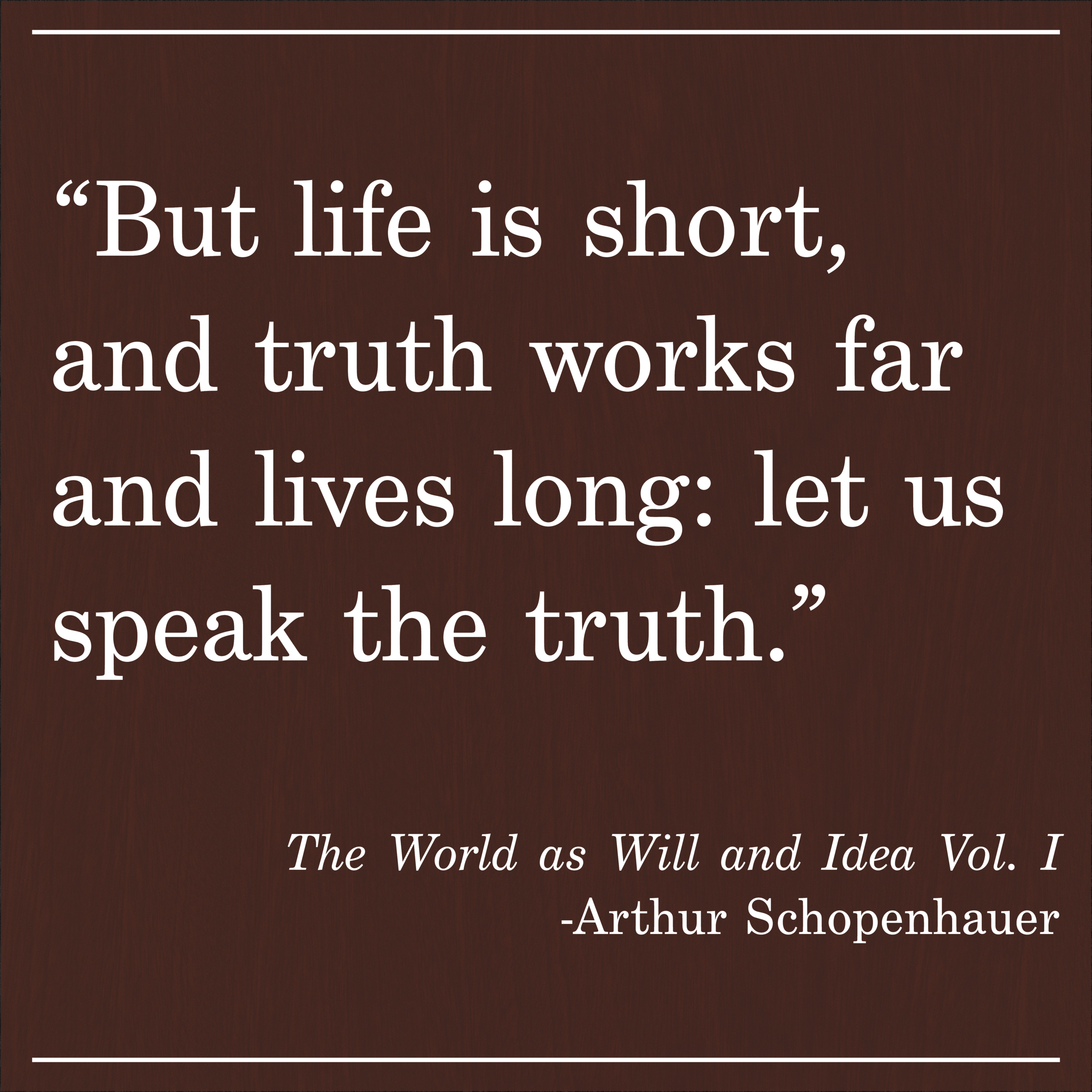Daily Quote World as Will and Idea Schopenhauer