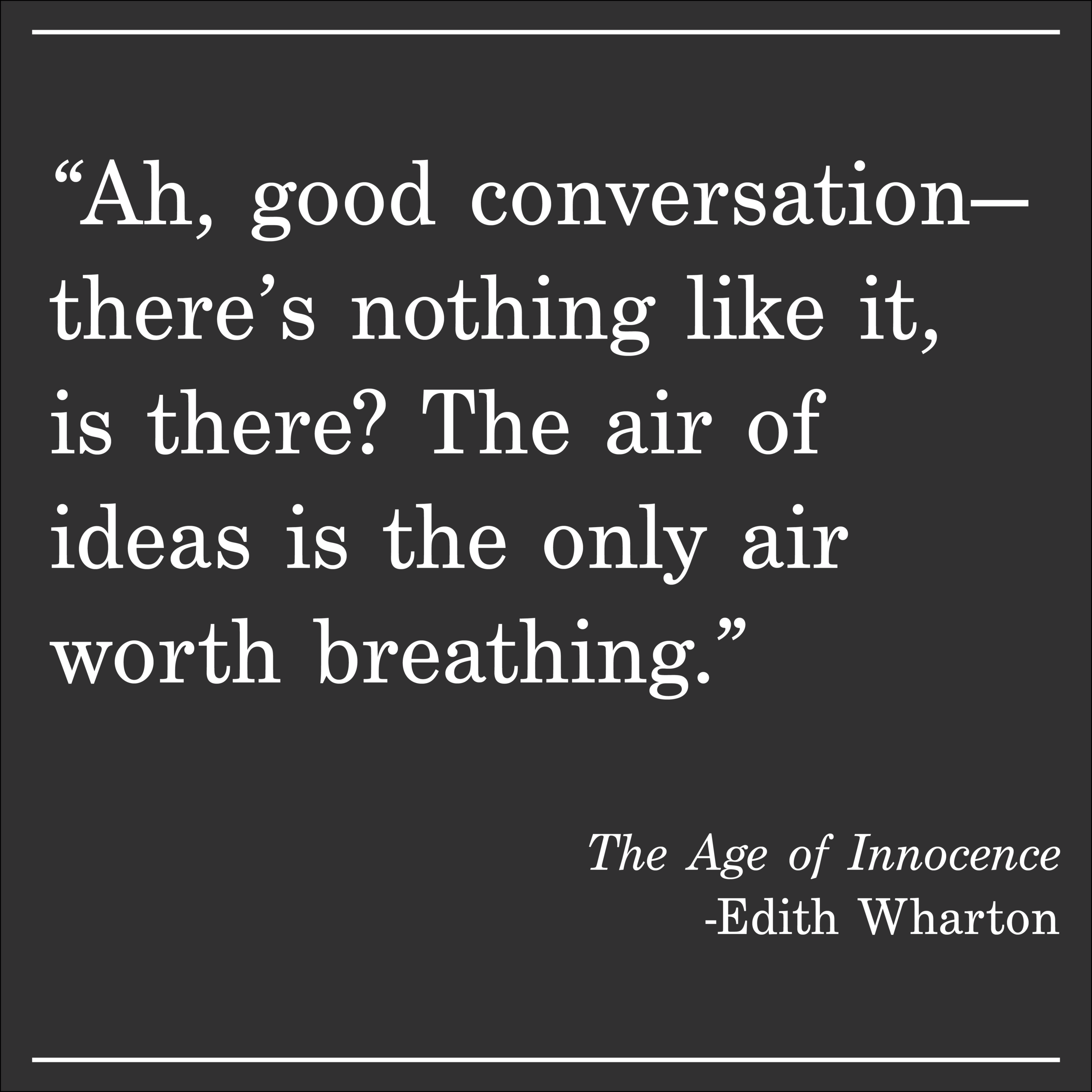 Daily Quote The Age of Innocence Edith Wharton